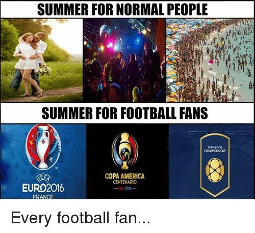 America Soccer And Euro Summer For Normal People Football Fans Champions