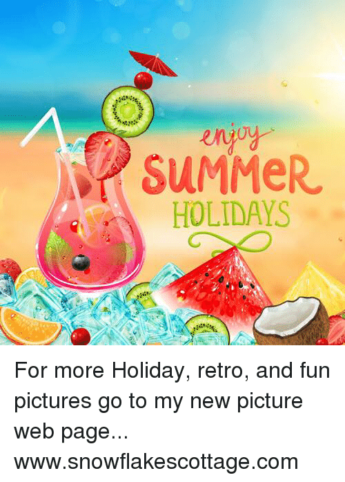 memes summer and pictures summer holidays for more holiday retro and