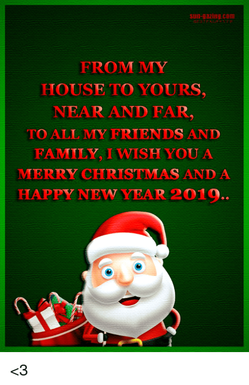 Merry Christmas Family.Sun Gazibsco From My House To Yours Near And Far To All My
