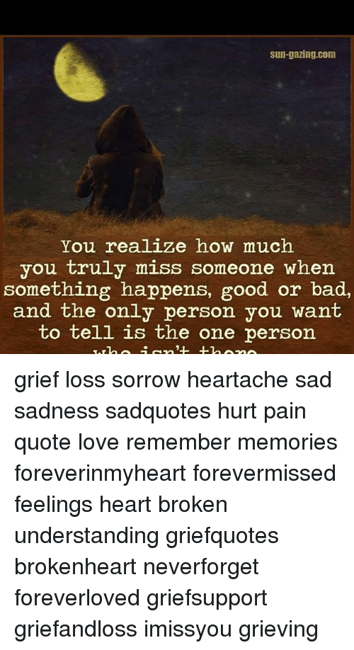 Sun Gazingcom You Realize How Much You Truly Miss Someone When
