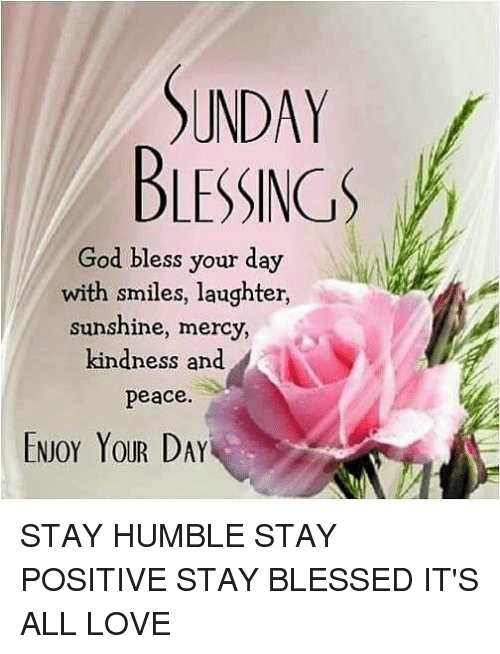 Sunday Blessings God Bless Your Day With Smiles Laughter Sunshine
