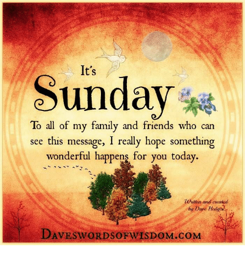 Sunday to all of my family and friends who can see this message i memes and dave sunday to all of my family and friends who m4hsunfo
