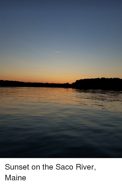 Maine, Sunset, and River
