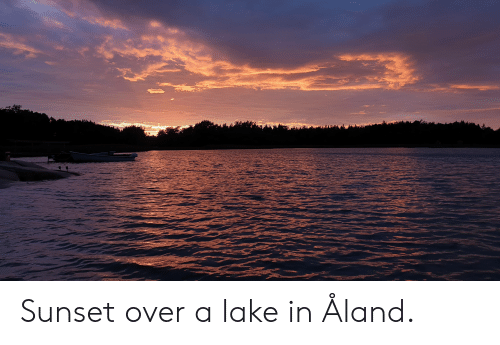 Sunset, Over, and Lake: Sunset over a lake in Åland.