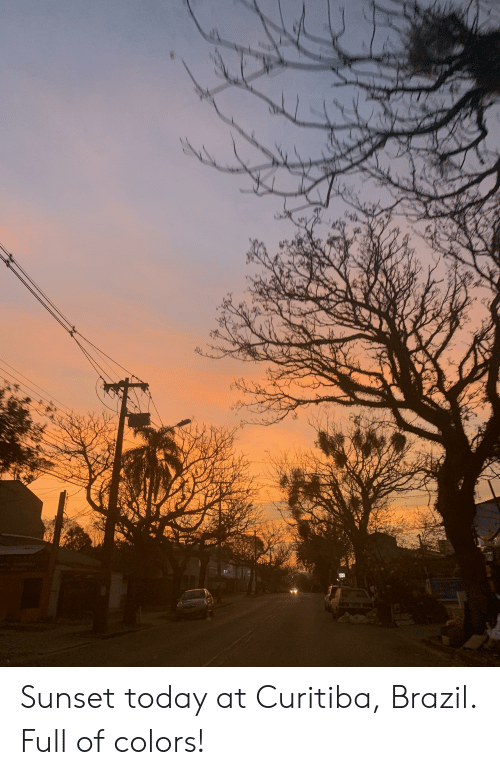 Brazil, Sunset, and Today: Sunset today at Curitiba, Brazil. Full of colors!