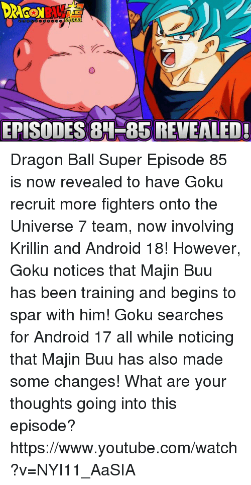 Super Episodes 8h Bs Revealed Dragon Ball Super Episode 85 Is Now