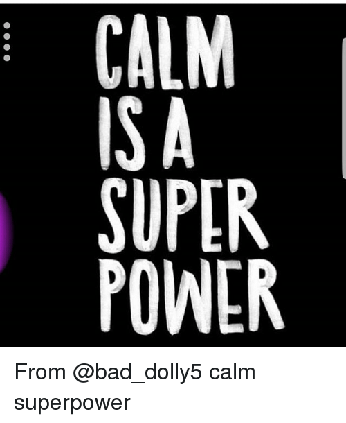 SUPER POWER LAPW U C SP From Calm Superpower | Bad Meme on ME ME