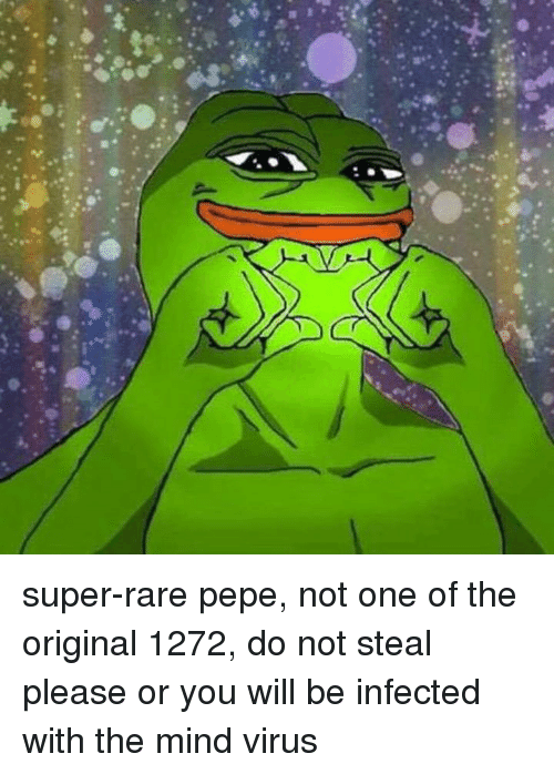 Super Rare Pepe Not One Of The Original 1272 Do Not Steal Please Or