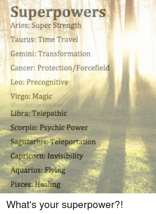 Superpowers Aries Super Strength Taurus Time Travel Gemini