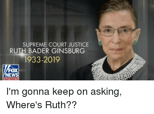 News, Supreme, and Supreme Court: SUPREME COURT JUSTICE  RUTH BADER GINSBURG  1933-2019  FOX  NEWS  channe