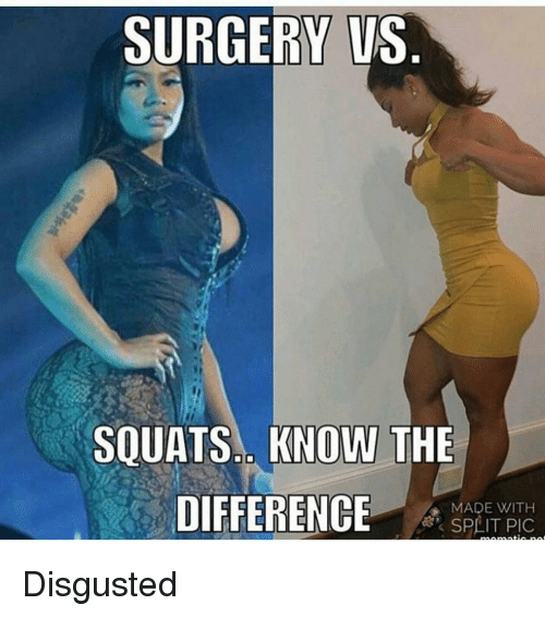 surgery vs squats know the difference made with disgusted 5049097 surgery vs squats know the difference made with disgusted funny