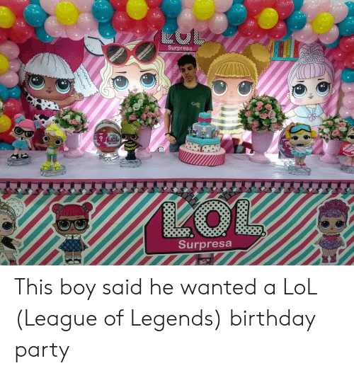 25 Best Memes About League Of Legends Birthday And Lol