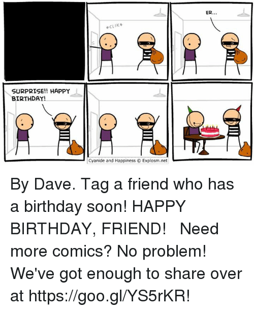 25 Best Birthday Cyanide And Happiness Memes