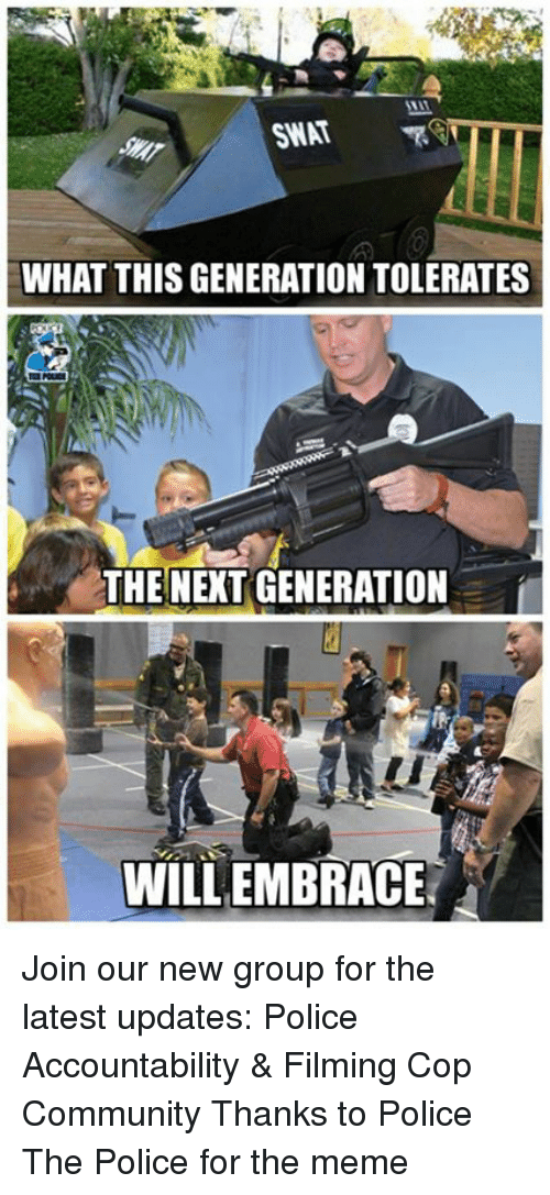 Swat What This Generation Tolerates The Next Generation Willembrace