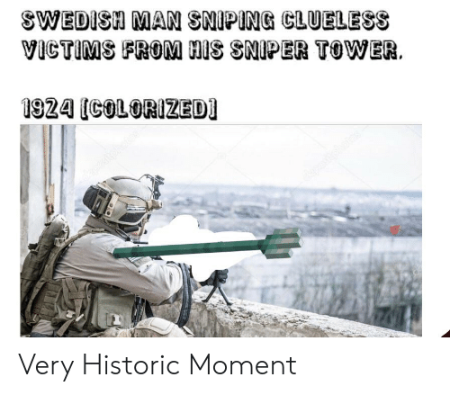 SWEDISH MAN SNIPING CLUELESS VICTIMS FROM HIS SNIPER TOWER