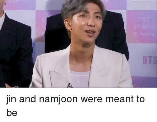 Jin, Were, and Namjoon: swer jin and namjoon were meant to be