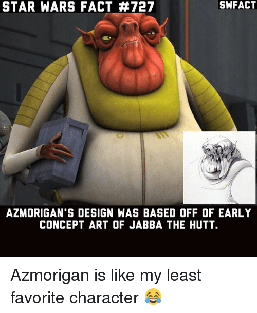 Swfact Star Wars Fact 727 Azmorigans Design Was Based Off Of Early