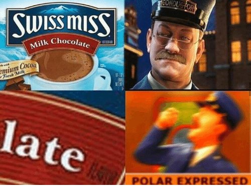 Fresh, Funny, and Chocolate: Swiss mISS  ik Chocolate  emium Cocoa  Fresh Milk  de with  la  POLAR EXPRESSED