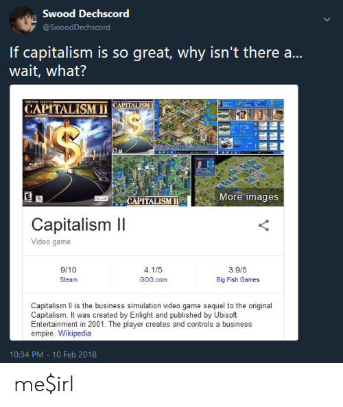 Swood Dechscord If Capitalism Is So Great Why Isnt There A