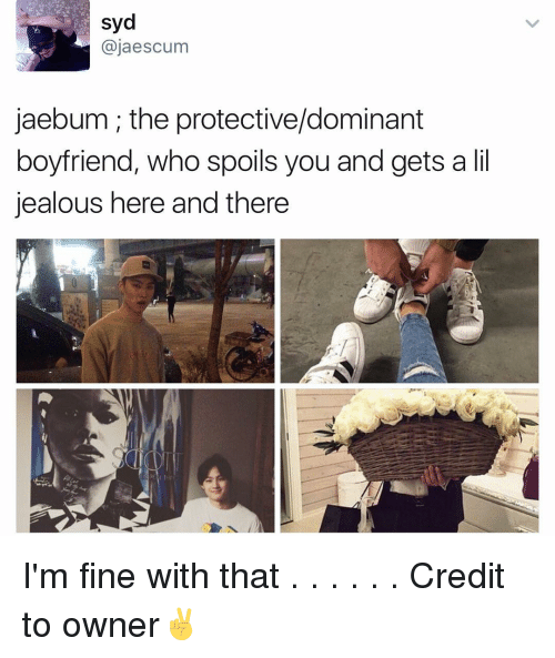 Syd Ajaescum Jaebum the Protectivedominant Boyfriend Who Spoils You