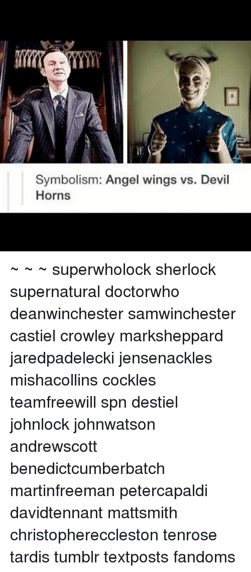 Symbolism Angel Wings vs Devil Horns ~ ~ ~ Superwholock Sherlock