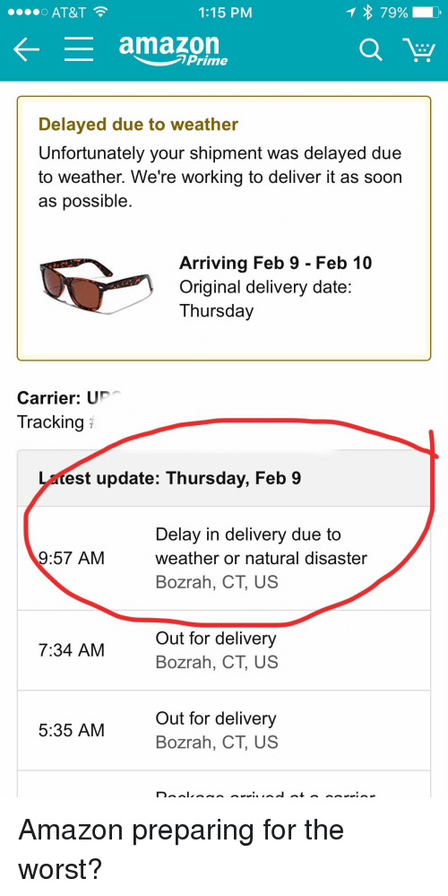 t 79 o at t 115 pm amazon prime delayed due to weather unfortunately your shipment was delayed. Black Bedroom Furniture Sets. Home Design Ideas