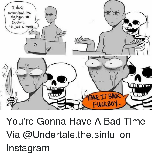Gonna Have A Bad Time
