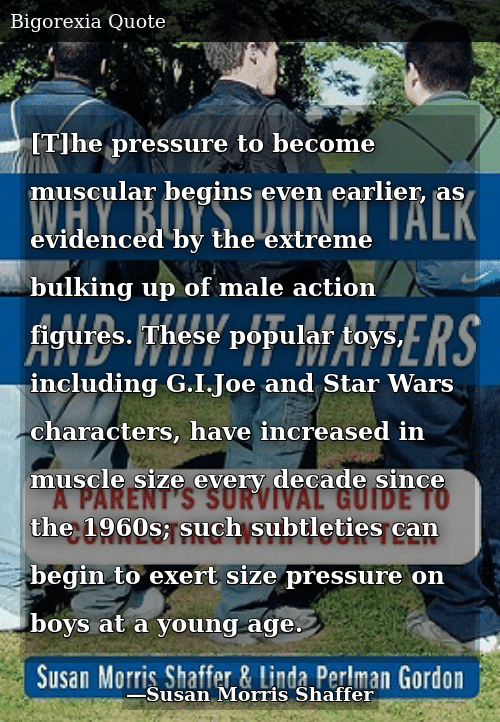 2ad347b81 SIZZLE: [T]he pressure to become muscular begins even earlier, as evidenced