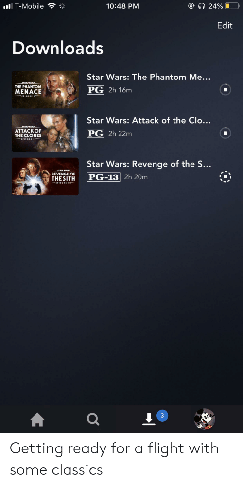 T Mobile 1048 Pm 24 Edit Downloads Star Wars The Phantom Me Tar Wars The Phantom Pg 2h 16m Menace Episodei Star Wars Attack Of The Clo Star Wars Attack Of The Clones