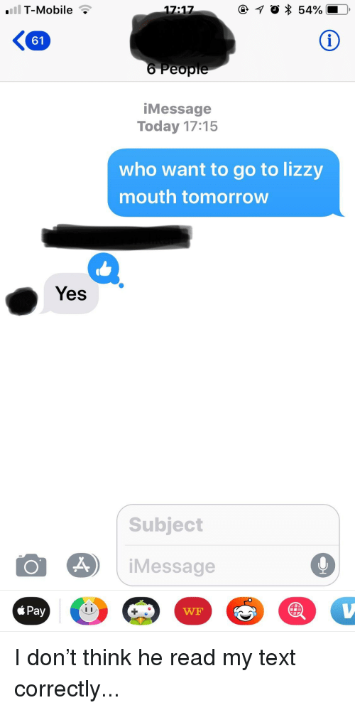 T-Mobile ? 1717 61 iMessage Today 1715 Who Want to Go to Lizzy Mouth