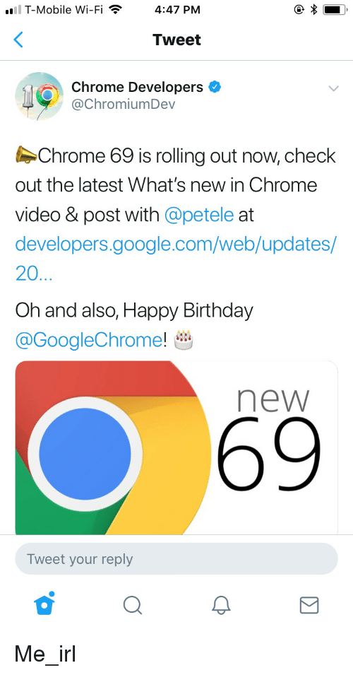 T-Mobile Wi-Fi447 PM Tweet Chrome Developers Chrome 69 Is