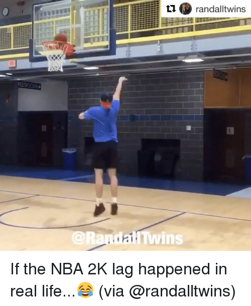 Life, Nba, and Sports: t/  randal!twins  @RandailTwins If the NBA 2K lag happened in real life...😂 (via @randalltwins)