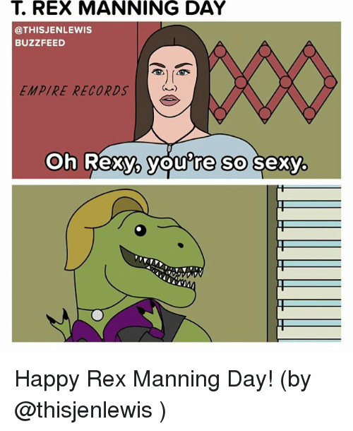 t rex manning day this jenlewis buzzfeed empire records oh 18696204 ✅ 25 best memes about t rex t rex memes