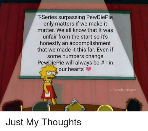 T-Series Surpassing PewDiePie Only Matters if We Make It