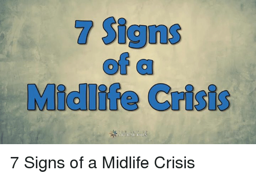 Signs of a midlife crisis in men