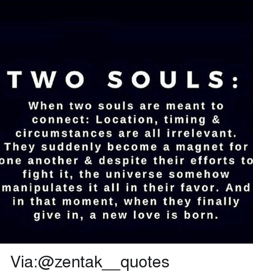 T Wo Souls When Two Souls Are Meant To Connect Location Timing