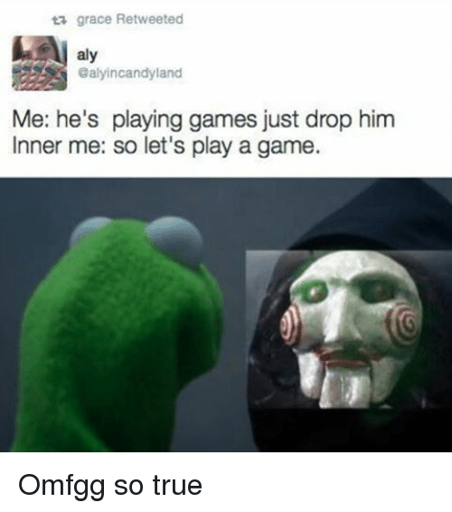 hes playing games