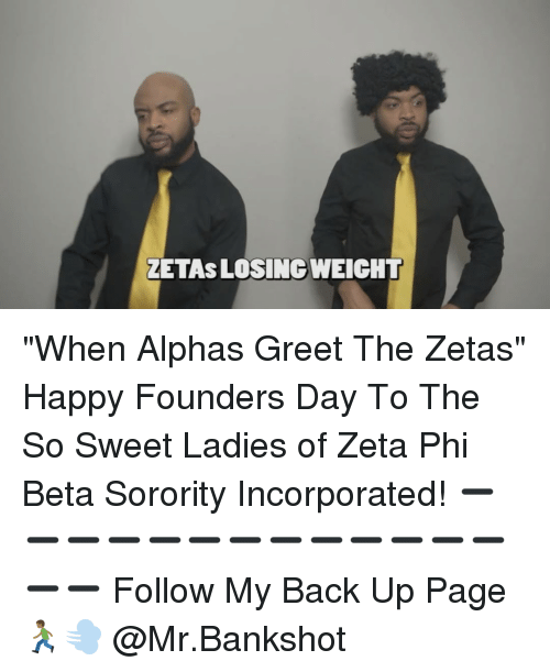 Taetaslosingweicht when alphas greet the zetas happy founders day to memes sorority and taetaslosingweicht when alphas greet the zetas happy m4hsunfo