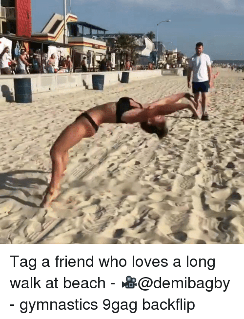 9gag, Memes, and Beach: Tag a friend who loves a long walk at beach - 🎥@demibagby - gymnastics 9gag backflip