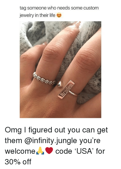 Life, Omg, and Infinity: tag someone who needs some custom  jewelry in their life Omg I figured out you can get them @infinity.jungle you're welcome🙏❤️ code 'USA' for 30% off
