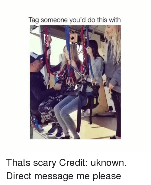 Memes, Tag Someone, and 🤖: Tag someone you'd do this with Thats scary Credit: uknown. Direct message me please