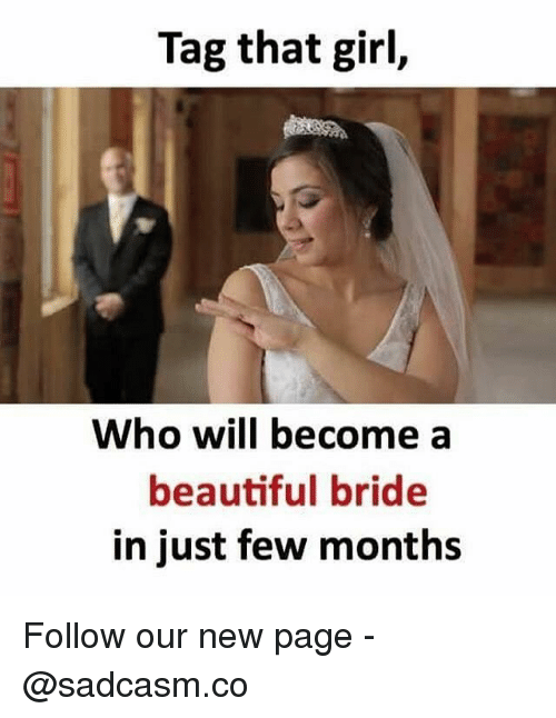tag that girl who will become a beautiful bride in 28873185 tag that girl who will become a beautiful bride in just few months