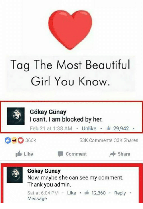 Tag The Most Beautiful Girl You Know Gokay Gunay I Cant I Am