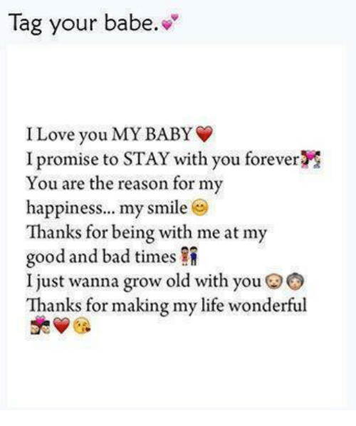 Tag Your Babe I Love You My Baby I Promise To Stay With You Forever