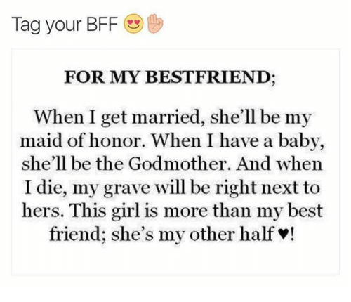 Best Friend Funny And Friends Tag Your Bff For My