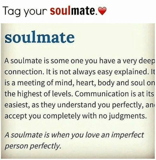 Tag Your Soulmate Soulmate a Soulmate Is Some One You Have a
