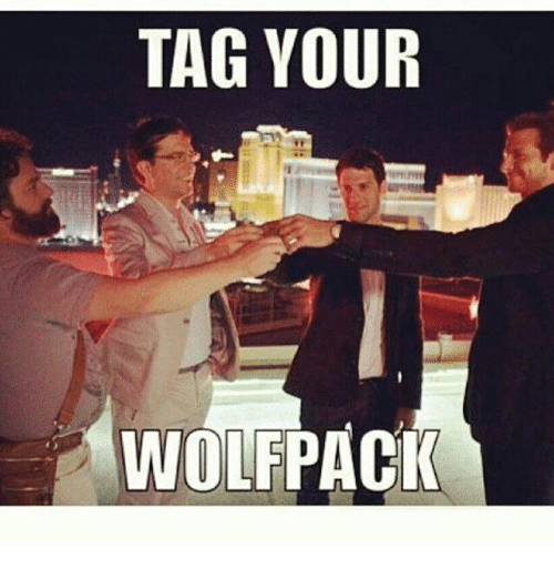 Tag Your Wolfpack Meme On Meme