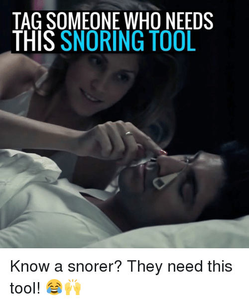 tagsomeone who needs this snoring tool know a snorer they 3960504 ✅ 25 best memes about bitch try me bitch try me memes