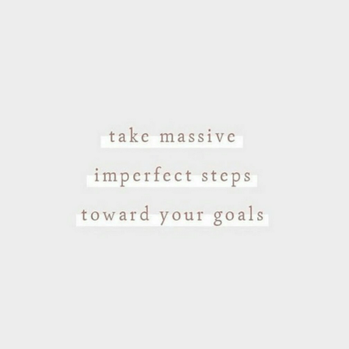 Als, Steps, and Massive: take massive  imperfect steps  toward your go als