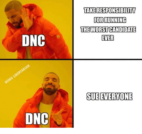 Responsibility, Running, and Dnc: TAKE RESPONSIBILITY  FOR RUNNING  THEWORST CANDIDATE  EVER  DNC  SUEEVERYONE  DNC